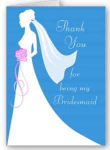 Thank you for being my bridesmaid Card from Zazzle.com_1250058145683